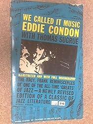 We called it music: Narration by Thomas Sagrue (Corgi books)
