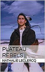 Plateau Rebels (Expats Book 1) (English Edition)