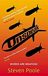 Unspeak: Words Are Weapons by Steven Poole (2007-02-01)