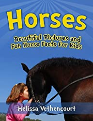 Horses: A Picture Book for Kids with Fun Horse Facts (A Horse Book For Girls and Boys) (English Edition)