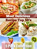 Most Delicious Recipe Top 50's - 5 Pack Collection (250 recipes) - Smoothie, Pizza, Grilled Cheese Sandwich, Ice Cream & Soup Recipes