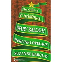 The Gifts of Christmas: A Handful of Gold/ A Drop of Frankincense/ A Touch of Myrrh by Mary Balogh (1998-11-01)