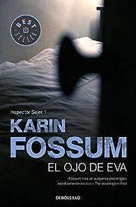 El ojo de Eva par Karin Fossum