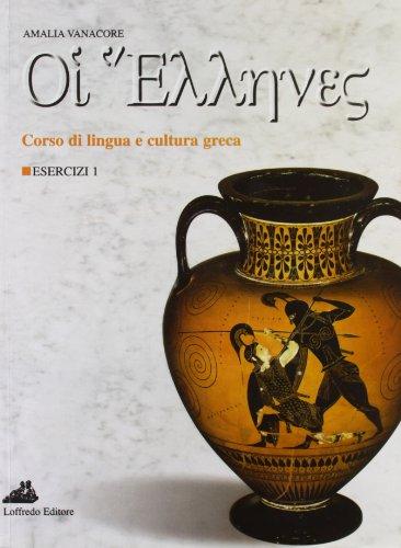 oi-ellenes-corso-di-lingua-e-cultura-greca-esercizi-per-il-liceo-classico-1