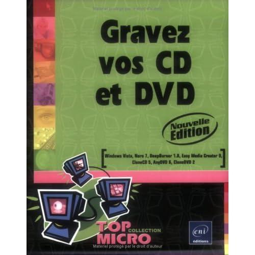 Gravez vos CD et DVD