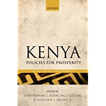 Kenya: Policies for Prosperity (Africa: Policies for Prosperity)