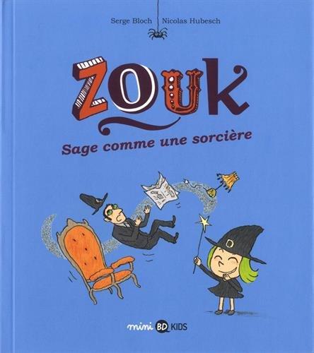Zouk, Tome 09: Sage comme une sorcière