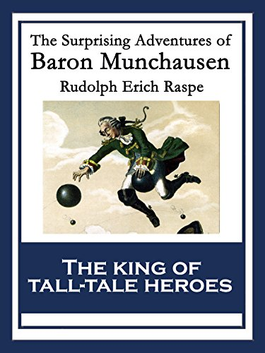 The Surprising Adventures Of Baron Munchausen: With Linked Table Of Contents por Rudolph Erich Raspe