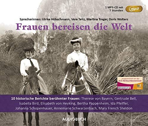 Frauen bereisen die Welt - Sonderausgabe (1 MP3-CD) (Historische Reisen) 1900 Mp3
