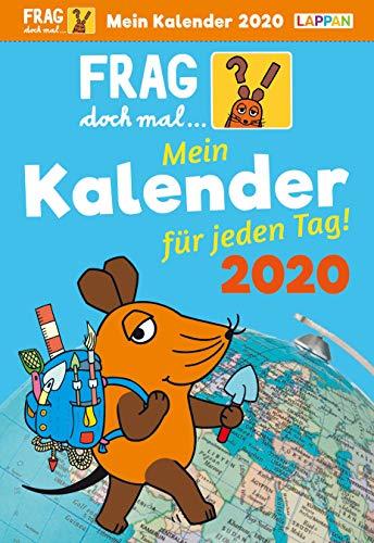 Frag doch mal ... die Maus!: Frag doch mal ... die Maus 2020: Mein Kalender für jeden Tag