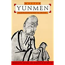 Master Yunmen: From the Record of the Chan Master Gate-of-the-Clouds by Urs App (1995-01-01)