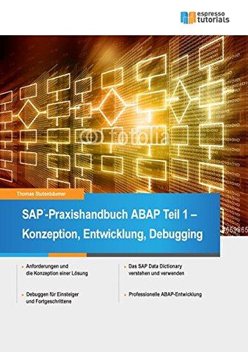 sap-praxishandbuch-abap-teil-i-konzeption-entwicklung-und-debugging