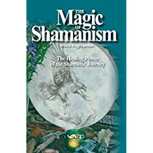 The Magic of Shamanism