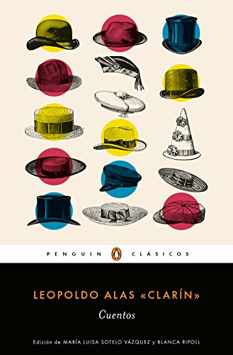 Cuentos (PENGUIN CLÁSICOS) por Leopoldo Alas «Clarín»