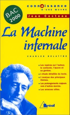 La Machine infernale, de Cocteau de Delattre, C. (2000) Poche