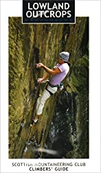 Lowland Outcrops (Scottish Mountaineering Club Climbers' Guide)
