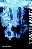 ISBN: 0500284725 - The Art of Bill Viola
