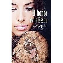 El honor de la bestia
