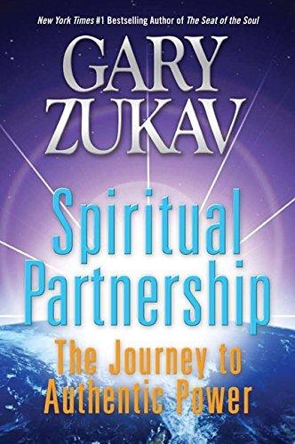 Spiritual Partnership: The Journey to Authentic Power by Gary Zukav (2011-10-11)