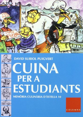 CUINA PER A ESTuDIANTS (FORA DE COL.LECCIO) por Mercè Ubach