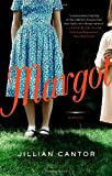 BY Cantor, Jillian ( Author ) [ MARGOT ] Sep-2013 [ Paperback ]