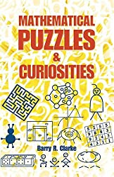 Mathematical Puzzles and Curiosities (Dover Books on Mathematics) by Barry R. Clarke (2013-07-17)