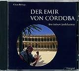 DER EMIR VON CÓRDOBA (Hörbuch CD): Großes Welttheater