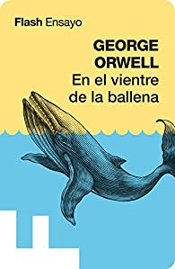 En el vientre de la ballena par George Orwell
