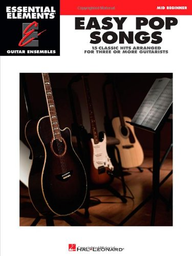 Easy Pop Songs (Essential Elements: Guitar Ensembles)