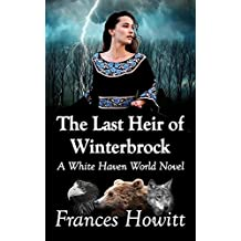 The Last Heir of Winterbrock: A White Haven World Novel (English Edition)