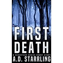 First Death: A Seventeen Series Short Story #1