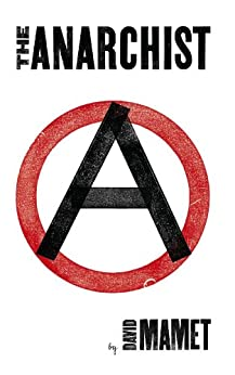 The Anarchist par [Mamet, David]