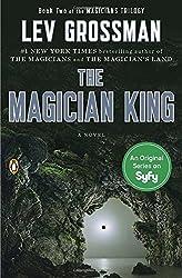 The Magician King: A Novel (Magicians Trilogy) by Lev Grossman (2012-05-29)