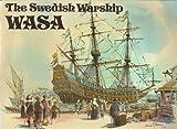 The Swedish Warship Wasa by Lars Ake Kvarning (1973-06-01)