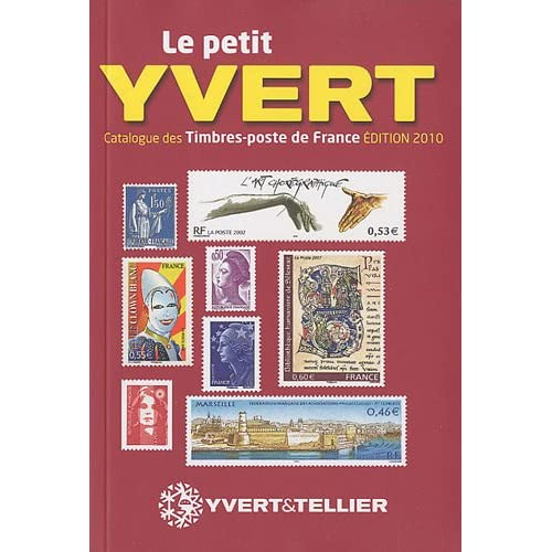 Le petit Yvert : Catalogue de timbres-poste de France