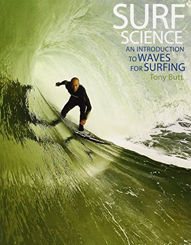 Surf Science: An Introduction to Waves for Surfing (3rd ed)