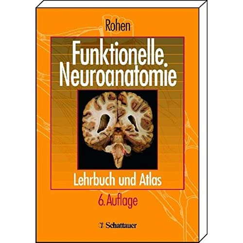 PDF] Funktionelle Neuroanatomie: Lehrbuch und Atlas KOSTENLOS ...