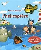 Telecharger Livres HELICOPTERE AVEC JOUET A FRICT (PDF,EPUB,MOBI) gratuits en Francaise