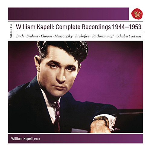 William Kapell: Complete Recordings 1944 - 1953