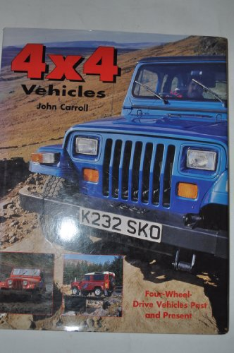 4 x 4 Vehicles por John Carroll