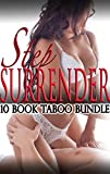 Step Surrender (Ten Book Taboo Steamy Romance Box Set)
