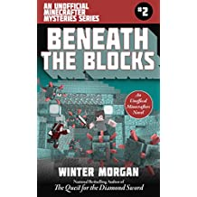 Beneath the Blocks: An Unofficial Minecrafters Mysteries Series, Book Two (Unofficial Minecraft Mysteries 2) (English Edition)