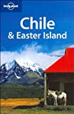 Lonely Planet Chile & Easter Island by Charlotte Beech (2006-05-01)