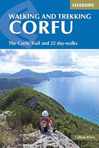 Walking and Trekking on Corfu: The Corfu Trail and 22 outstanding day-walks (Cicerone Guides) (English Edition)