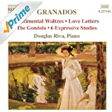 Granados: Piano Music, Vol. 7 - Sentimental Waltzes / 6 Expressive Studies
