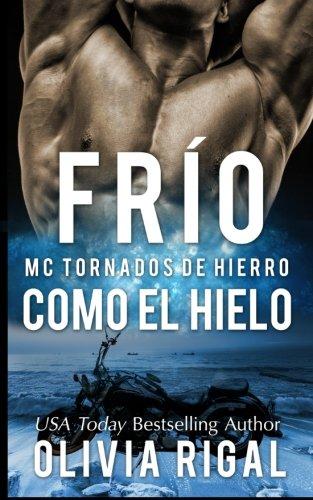 FRIO  COMO  EL  HIELO  - MC Tornados de Hierro n°1: Volume 1
