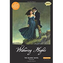 Wuthering Heights the Graphic Novel Original Text (Classical Comics)