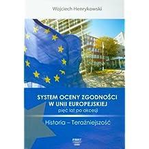 System oceny zgodnosci w Unii Europejskiej