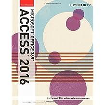 Illustrated Microsoft Office 365 & Access 2016: Intermediate by Lisa Friedrichsen (2016-04-11)