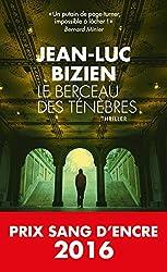 Le Berceau des ténèbres : Prix Sang d'Encre 2016
